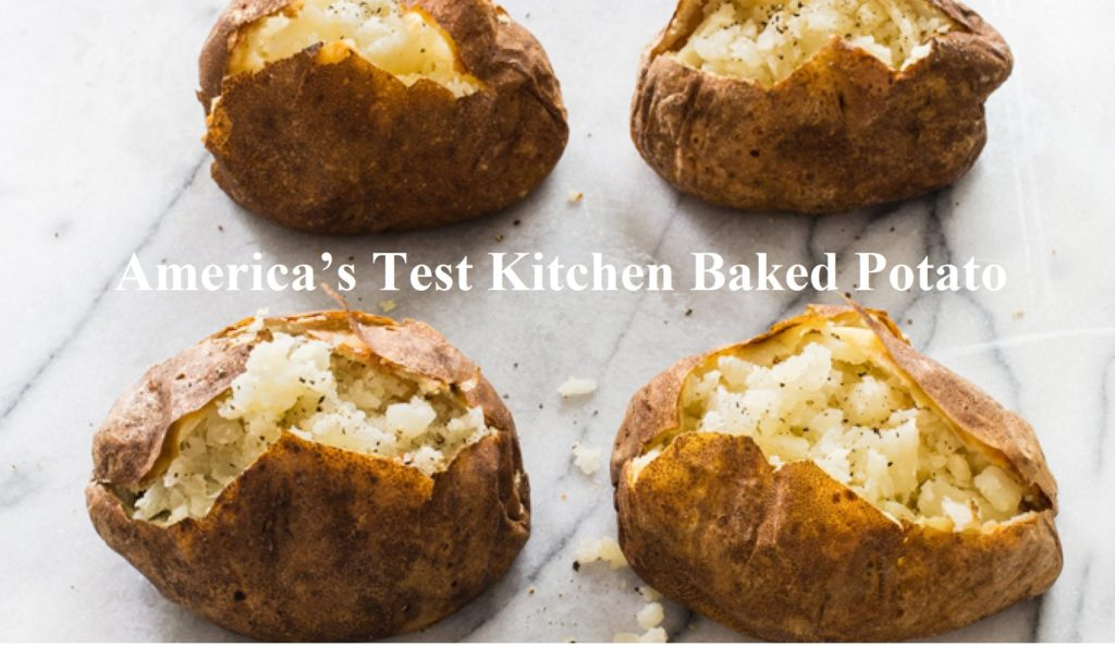 America's Test Kitchen Baked Potato
