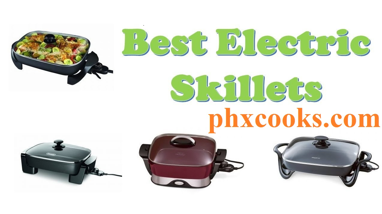 The Best Electric Skillet America's test kitchen, Illustrated of 2020