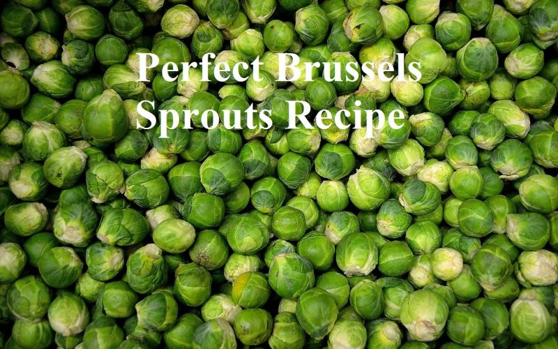 Perfect Brussels Sprouts by America's test kitchen Recipe