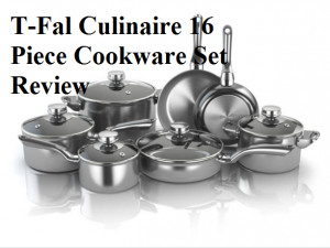 T-Fal Culinaire 16 Piece Cookware Set Review