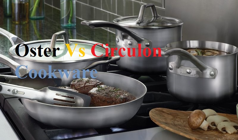 Oster and Circulon cookware