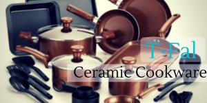 The Best Tfal Ceramic Cookware of 2021